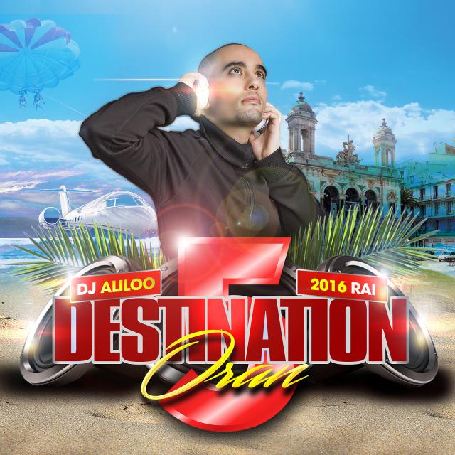 destination oran 5 dj aliloo by dj aliloo on djpod podcast hosting. Black Bedroom Furniture Sets. Home Design Ideas