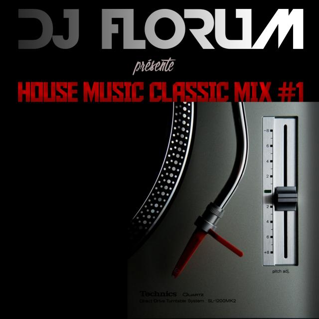 House music classic mix 1 by dj florum par dj florum sur for Old house music classics