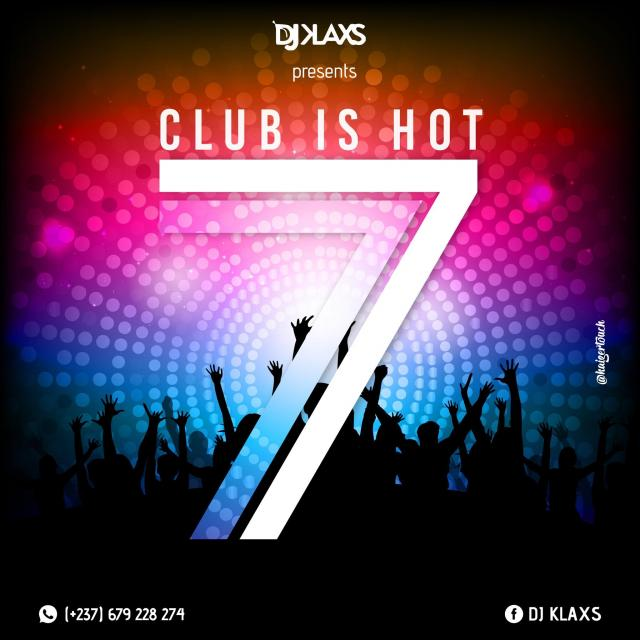Club is hot 7 2019 by DJ KLAXS on Djpod - podcast hosting