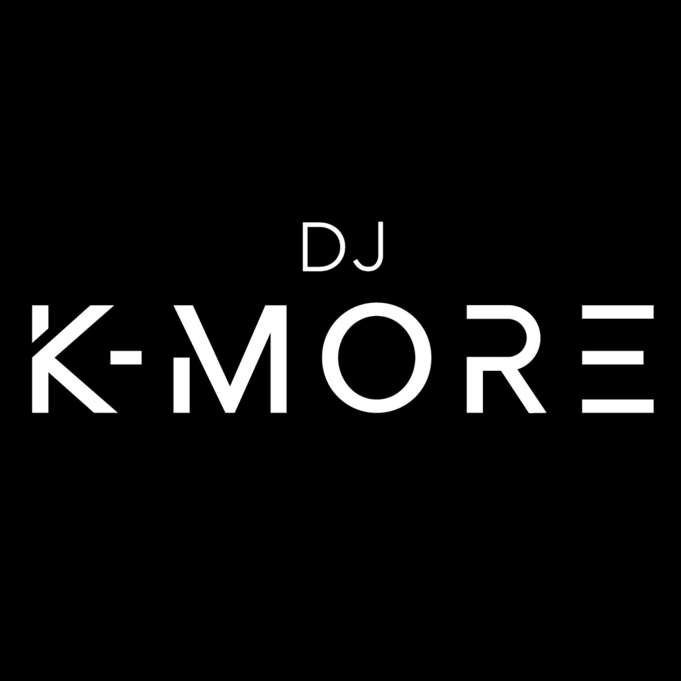 DJ K-MORE PODCAST
