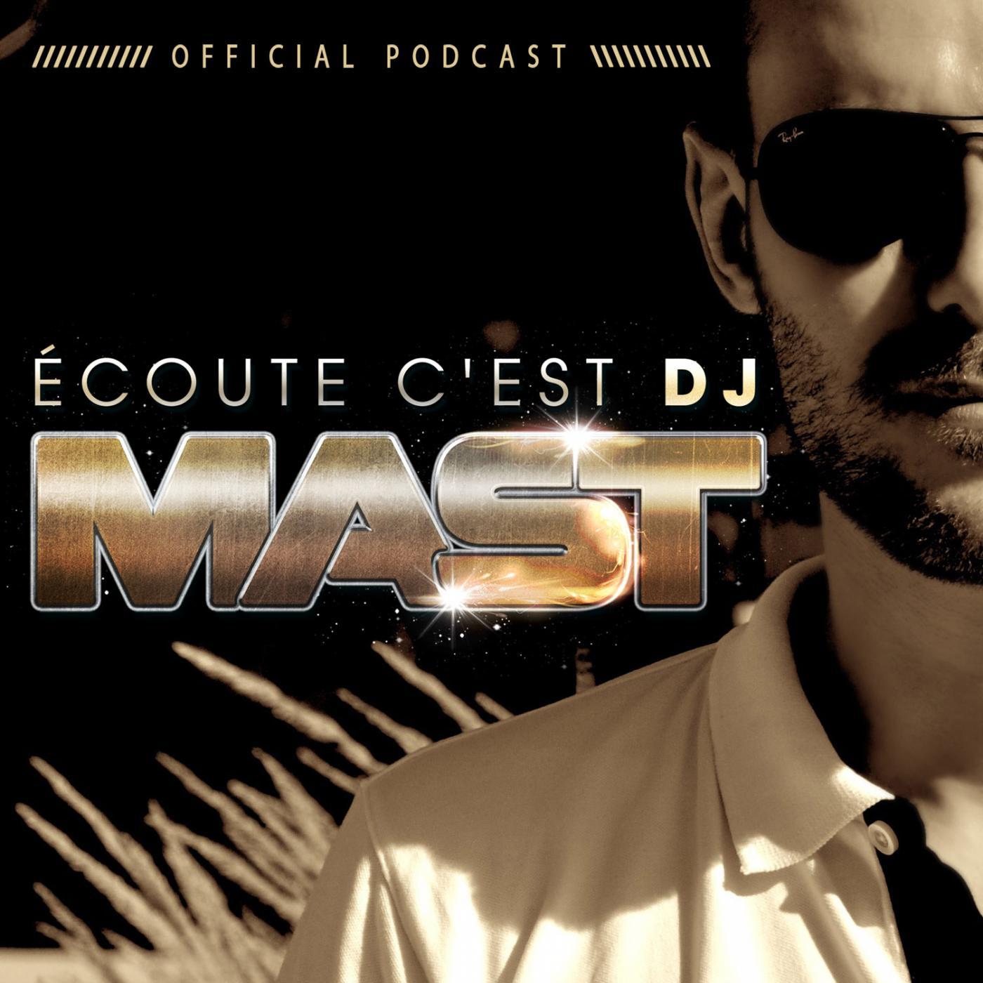 ECOUTE C'EST DJ MAST