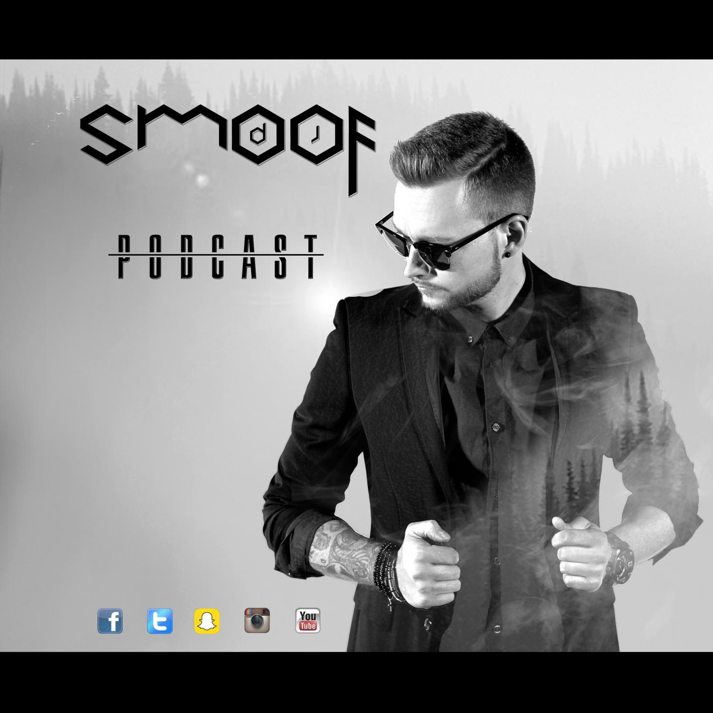 DJ SMOOF OFFICIAL PODCAST