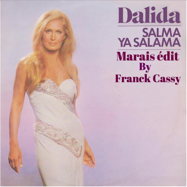 Dalida -Salma ya salama (Marais édit By Franck Cassy) by Franck ...