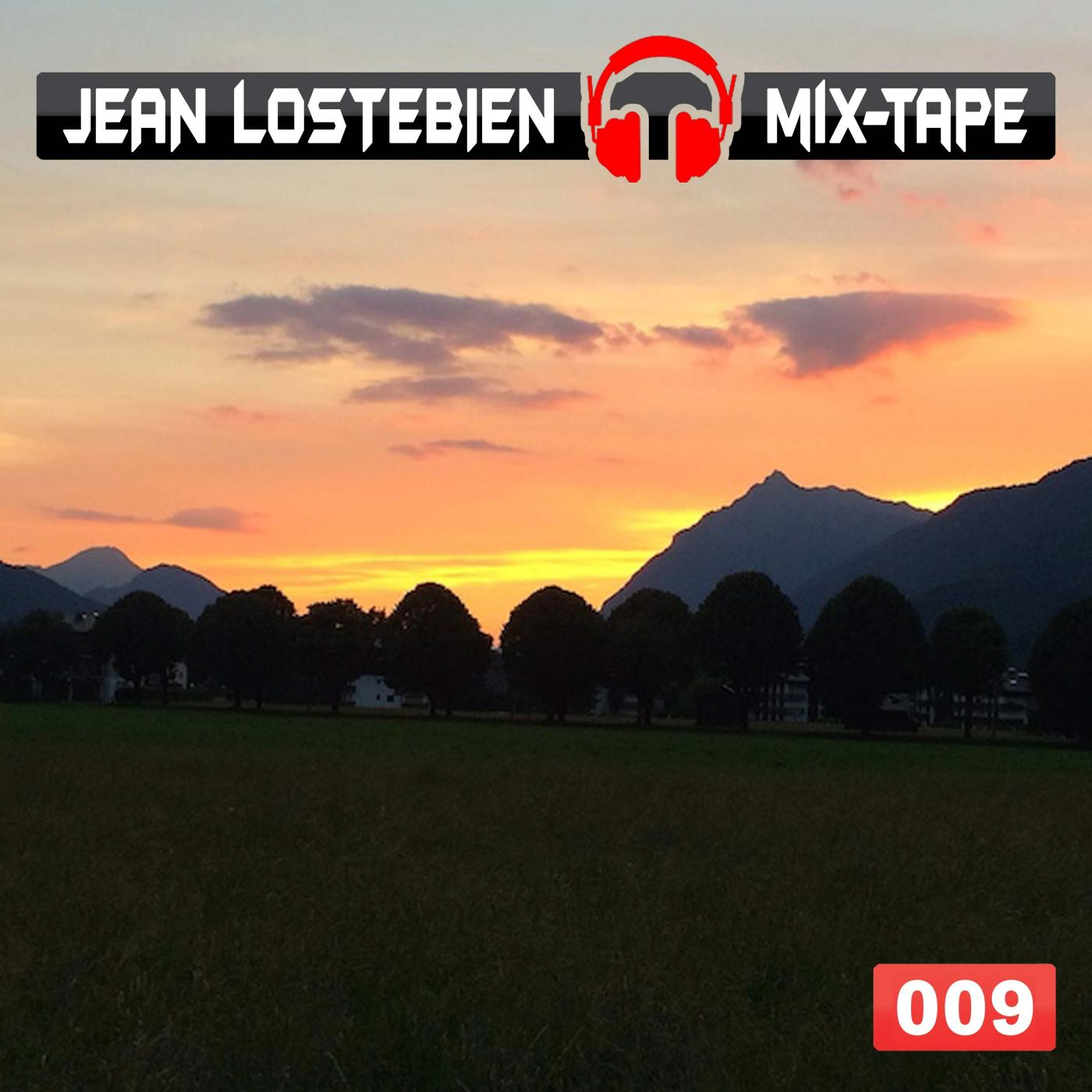 Jean Lostebien : Mix-Tape Official Podcast