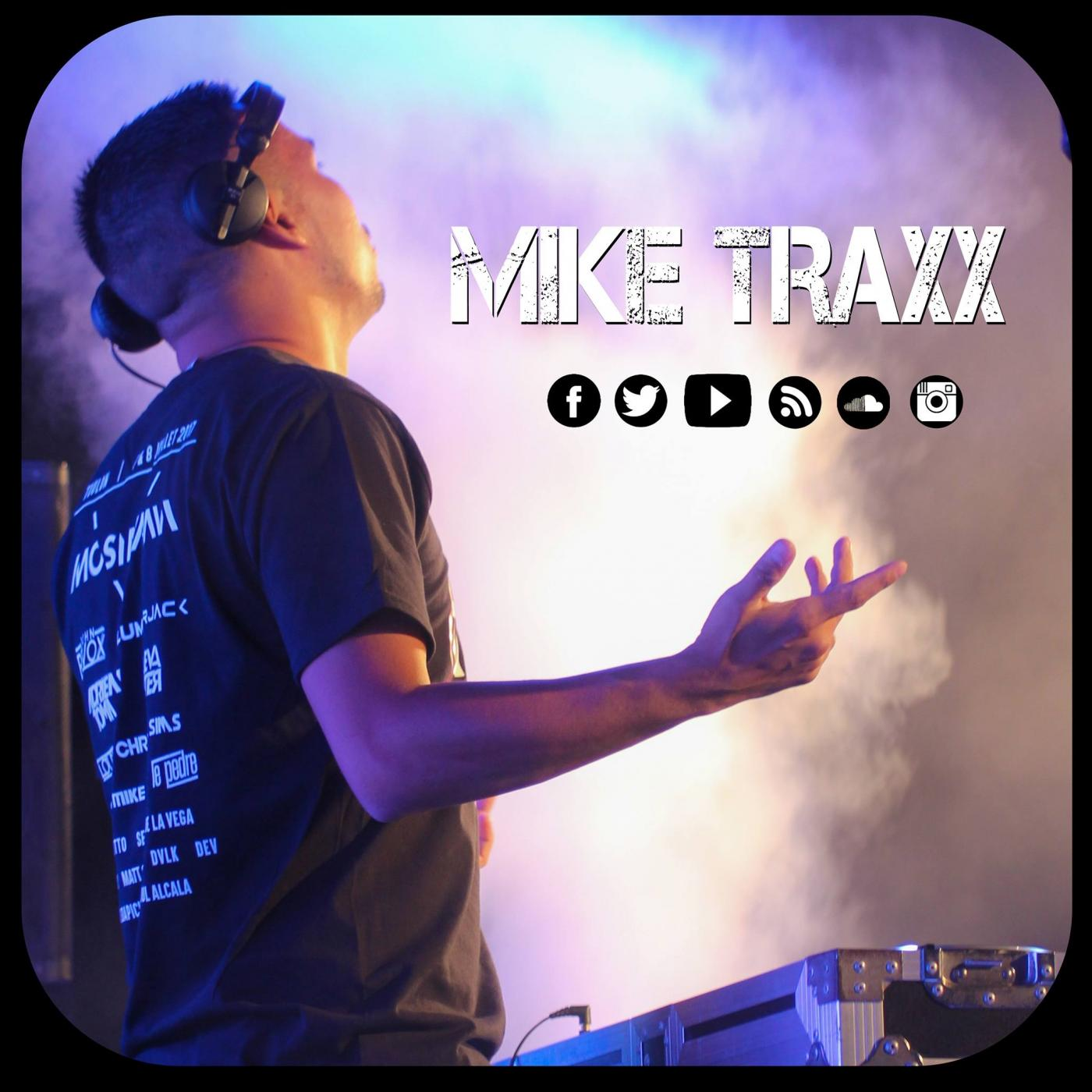 MIKE TRAXX / PODCAST / PRODUCTIONS / REMIX & BOOTLEGS