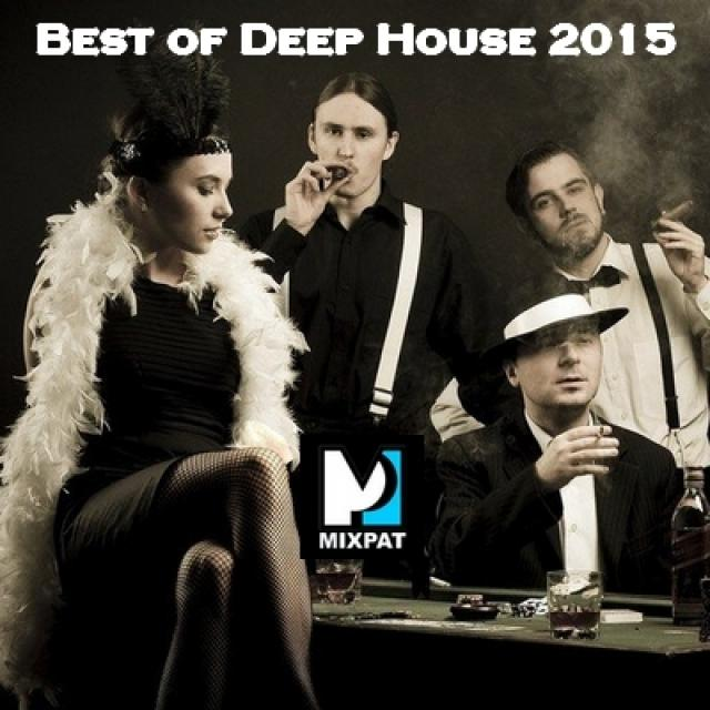 Best of deep house 2015 by mixpat on djpod podcast hosting for Best deep house music 2015