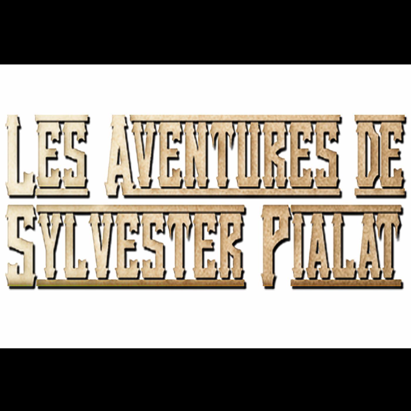 Les Aventures de Sylvester Pialat